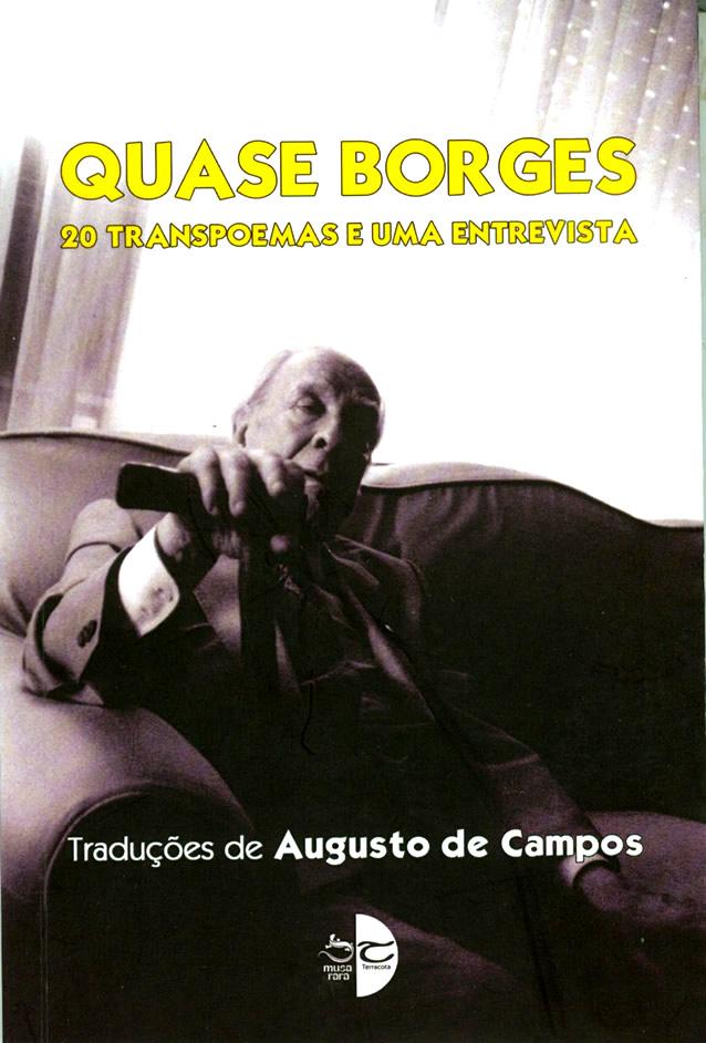 Borges traduzido por Augusto de Campos – Ensaios, resenhas